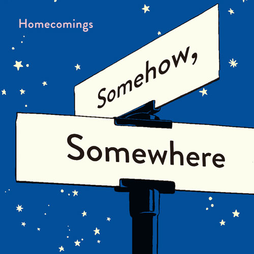 20150324-homecomings_somehowsomewhere_square500.jpg