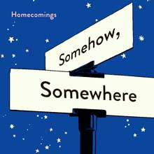 20150428-homecomings_somehowsomewher.jpg